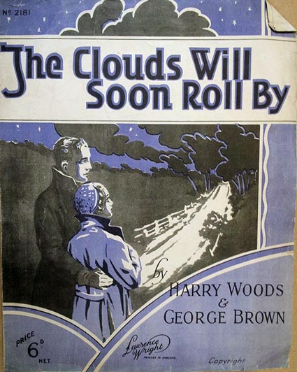 """The Clouds Will Soon Roll By"" sheet music"