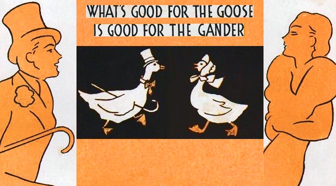 """What's Good for the Goose (Is Good for the Gander)"" featured image"